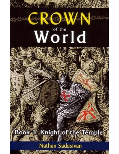 Crown of the World: Knight of the Temple