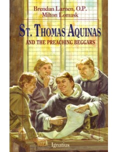 St. Thomas Aquinas and the Preaching Beggars