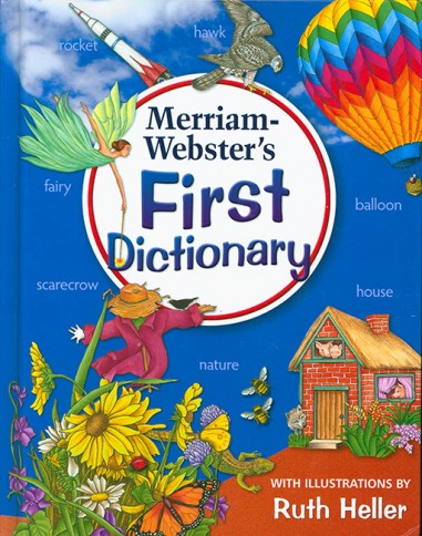 Merriam-Webster's First Dictionary...