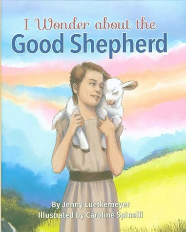 I Wonder about the Good Shepherd