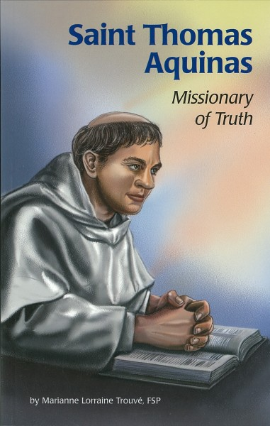 St. Thomas Aquinas: Missionary of Truth