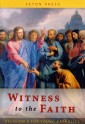 Witness to the Faith (Religion 8 for Young Catholics)