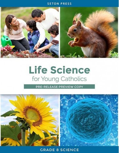 Life Science for Young Catholics