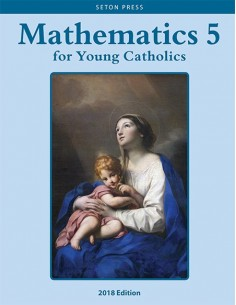 Mathematics 5 for Young Catholics