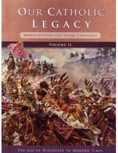 Our Catholic Legacy Vol. 2