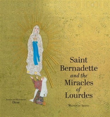 Saint Bernadette and the Miracles of...