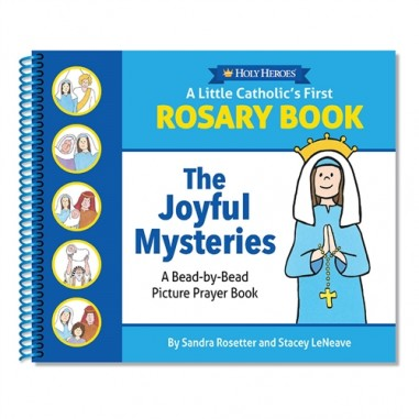 A Little Catholics First Rosary Book:...