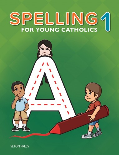 Spelling 1 for Young Catholics (3rd Ed.)