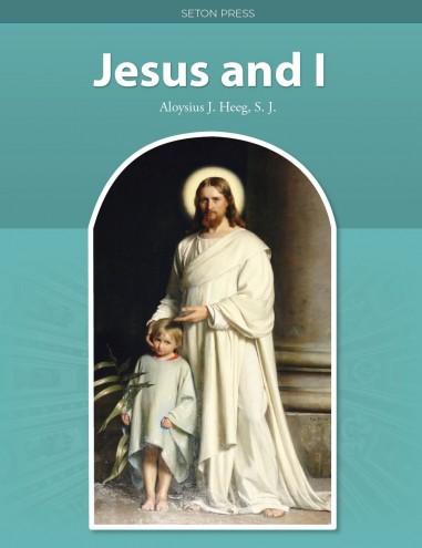 Jesus and I