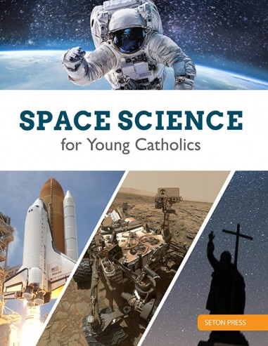 Space Science for Young Catholics