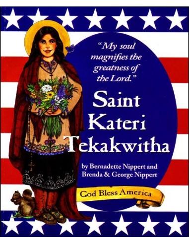St. Kateri Tekakwitha: My Soul Magnifies the Lord