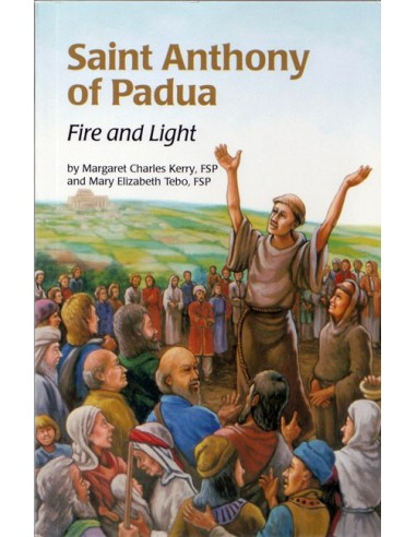 St. Anthony of Padua: Fire and Light
