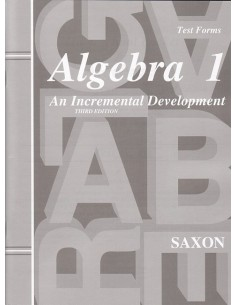 Saxon Algebra 1 (3rd edition) Tests (No Key)