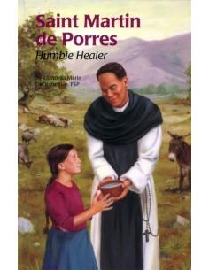 St. Martin de Porres: Humble Healer
