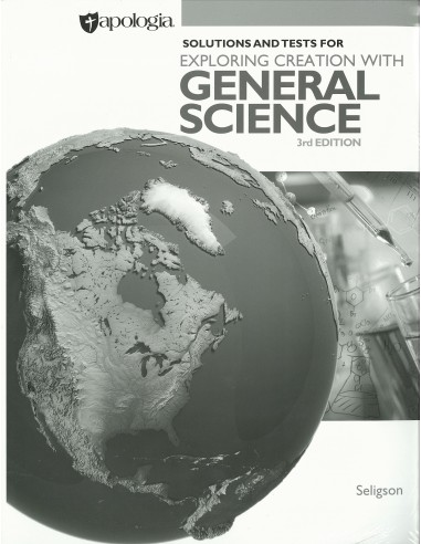 Expl. Creation with General Science Solutions Man. (3rd Ed.)