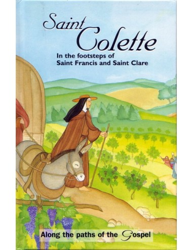 St. Colette: In the footsteps of Francis & Clare