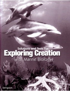 Exploring Creation w/ Marine Biology Solutions Manual