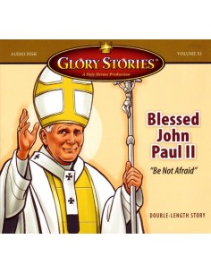 Glory Stories: Blessed John Paul II