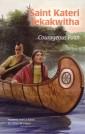 St. Kateri Tekakwitha: Courageous Faith