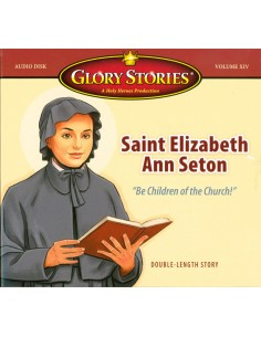 Glory Stories: St. Elizabeth Ann Seton