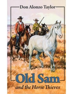 Old Sam and the Horse Thieves