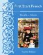 First Start French I Teacher Edition