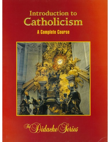 Introduction to Catholicism  2nd Ed. Text