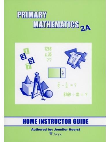 Singapore Math Grade 2 Home Instructor Guide 2A