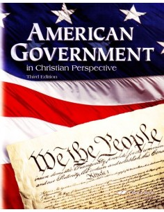 American Government in Christian Perspective (3rd Ed.)
