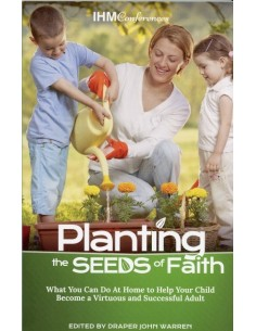 Planting the Seeds of Faith