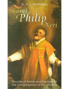 St. Philip Neri: Apostle of Rome
