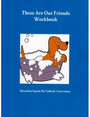 These Are Our Friends Student Workbook