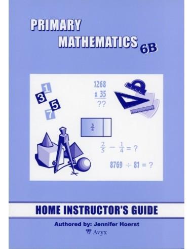 Singapore Math Grade 6 Home Instructor Guide 6B