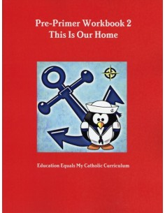 Pre-Primer Workbook 2: This is Our Home