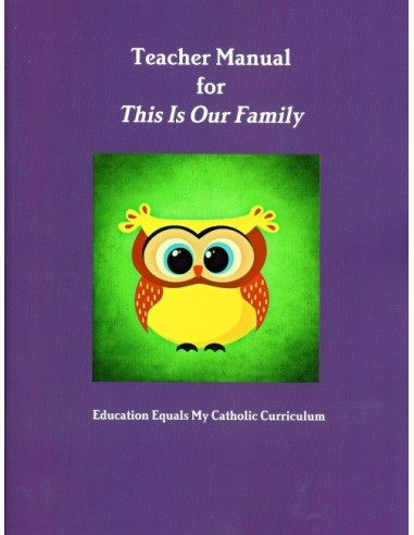 Teachers Manual for This is Our Family