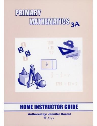 Singapore Math Grade 3 Home Instructor Guide 3A