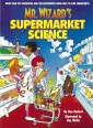 Mr. Wizard's Supermarket Science