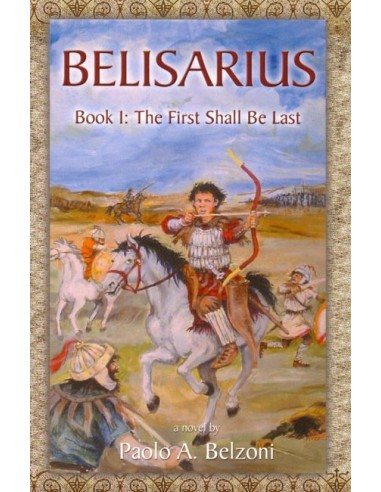 Belisarius Book 1: The First Shall Be Last