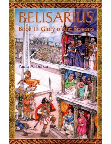 Belisarius Book 2: Glory of the Romans