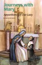 Journeys with Mary: Apparitions of Our Lady