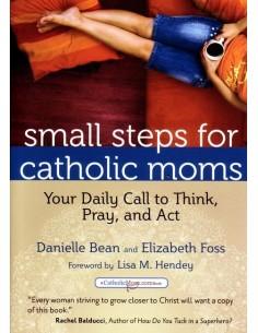 Small Steps for Catholic Moms