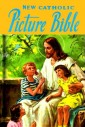 New Catholic Picture Bible