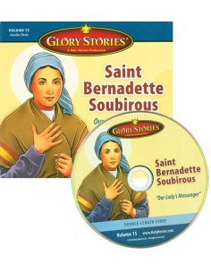 Glory Stories: St Bernadette Soubirous
