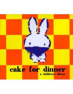 Cake for Dinner (Children's CD)
