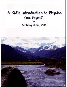 A Kid's Introduction to Physics