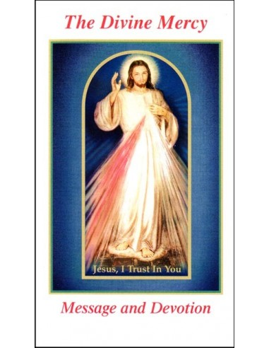 The Divine Mercy: Message and Devotion