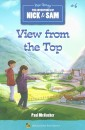 The Adventures of Nick & Sam: View from the Top