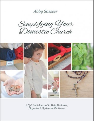Simplifying Your Domestic Church