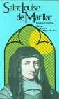 St. Louise de Marillac: Servant of the Poor