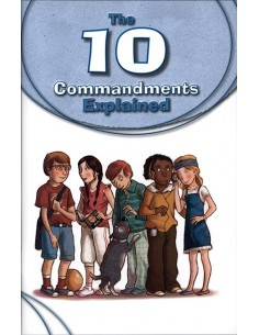 The 10 Commandments Explained